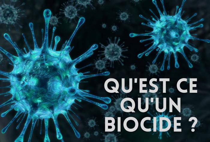 Comprendre les Biocides